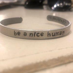 Be a nice human bracelet